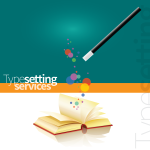 Typesetting Services and Their Magic