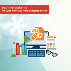 How to Open Epub Files On Windows Using Adobe Digital Editions