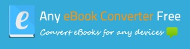 Any Ebook Converter FreeAny Ebook Converter Free